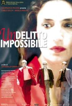 Un delitto impossibile on-line gratuito