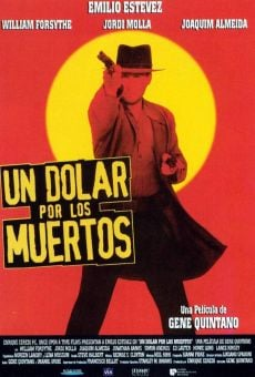 Un dólar por los muertos (Dollar for the Dead) on-line gratuito