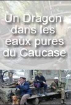 Un dragon dans les eaux pures du Caucase on-line gratuito