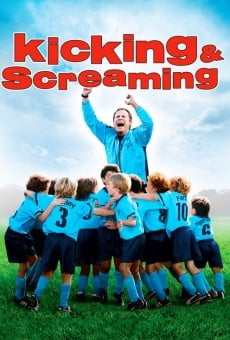 Kicking & Screaming online free