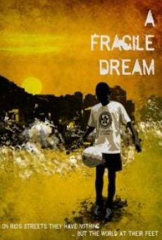 A Fragile Dream on-line gratuito