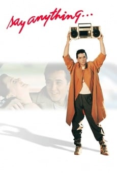 Say Anything... on-line gratuito