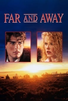 Far and Away on-line gratuito