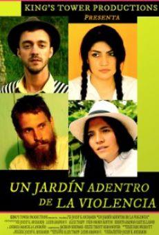 Ver película Un Jardín Adentro de La Violencia