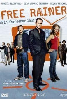 Free Rainer - Dein Fernseher Lügt online