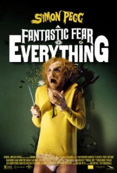 A Fantastic Fear of Everything on-line gratuito