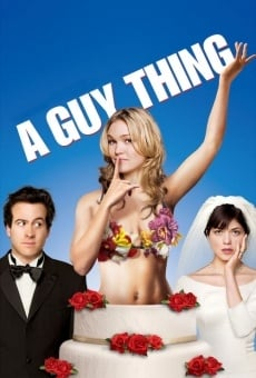 A Guy Thing on-line gratuito