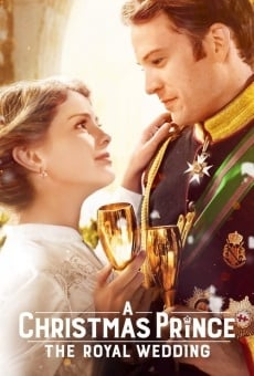 A Christmas Prince: The Royal Wedding online kostenlos