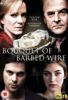 Bouquet of Barbed Wire