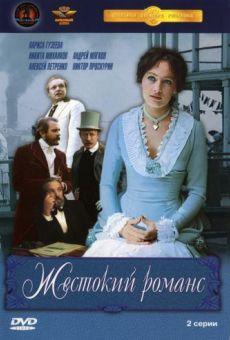 Zhestokiy romans on-line gratuito