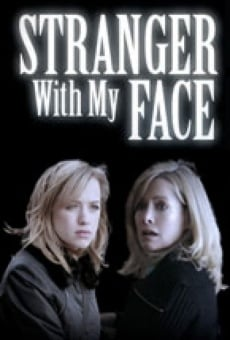 Stranger with My Face on-line gratuito