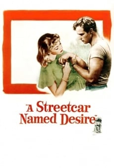 A Streetcar Named Desire on-line gratuito