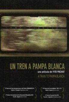 Película: Un tren a Pampa Blanca