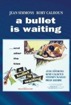 A Bullet Is Waiting on-line gratuito