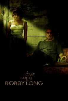 A Love Song for Bobby Long on-line gratuito