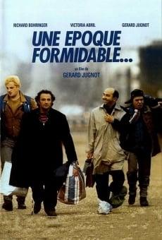 Ver película Una época formidable