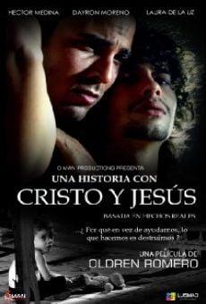 Una historia con Cristo y Jesus on-line gratuito