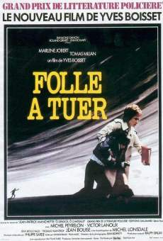 Folle à tuer on-line gratuito