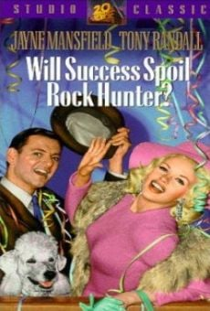 Will Success Spoil Rock Hunter? on-line gratuito