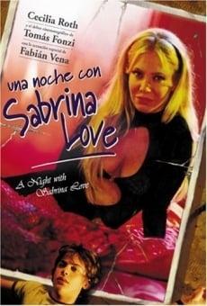 Una noche con Sabrina Love on-line gratuito