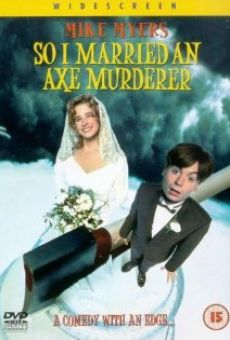 So I Married an Axe Murderer on-line gratuito