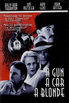 A Gun, a Car, a Blonde on-line gratuito