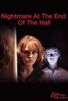 Nightmare at the End of the Hall online streaming