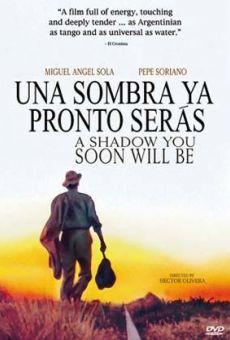 Ver película Una sombra ya pronto serás