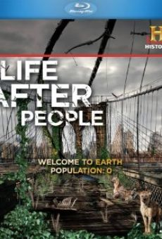 Life After People on-line gratuito