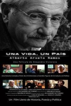 Una vida, un país: Alberto Arvelo Ramos on-line gratuito