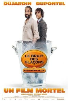 Le bruit des glaçons online streaming