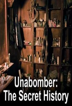 Unabomber: The Secret History on-line gratuito