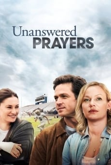 Unanswered Prayers on-line gratuito