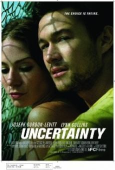 Ver película Uncertainty