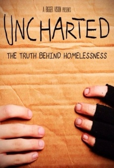 Uncharted: The Truth Behind Homelessness on-line gratuito