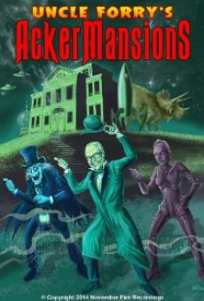 Película: Uncle Forry's Ackermansions