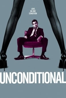 Watch Unconditional online stream