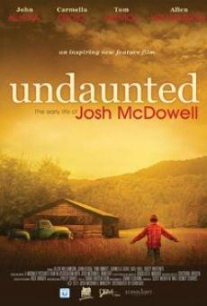 Ver película Undaunted... The Early Life of Josh McDowell