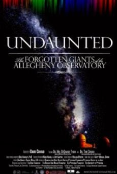 Película: Undaunted: The Forgotten Giants of the Allegheny Observatory