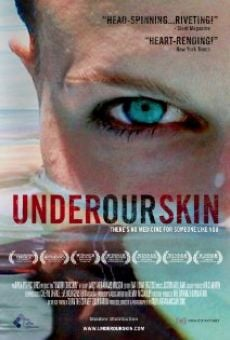 Película: Under Our Skin