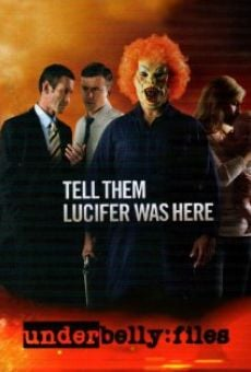 Underbelly Files: Tell Them Lucifer Was Here online free