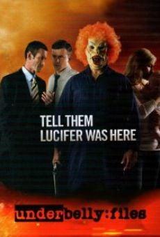Watch Underbelly Files: Tell Them Lucifer Was Here online stream