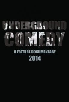 Watch Underground Comedy online stream