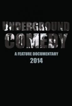 Underground Comedy on-line gratuito