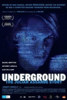 Underground: The Julian Assange Story online