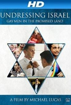 Undressing Israel: Gay Men in the Promised Land online streaming