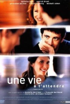 Ver película Une vie à t'attendre
