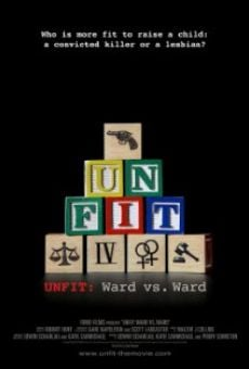 Película: Unfit: Ward vs. Ward