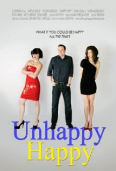 Watch Unhappy Happy online stream