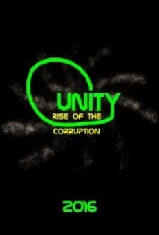 Ver película Unity, Guardians Versus Corruption: Rise of the Corruption